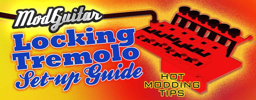 ModGuitar.com Locking Tremolo Set-Up Guide